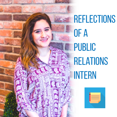 Reflections of a Public Relations Intern