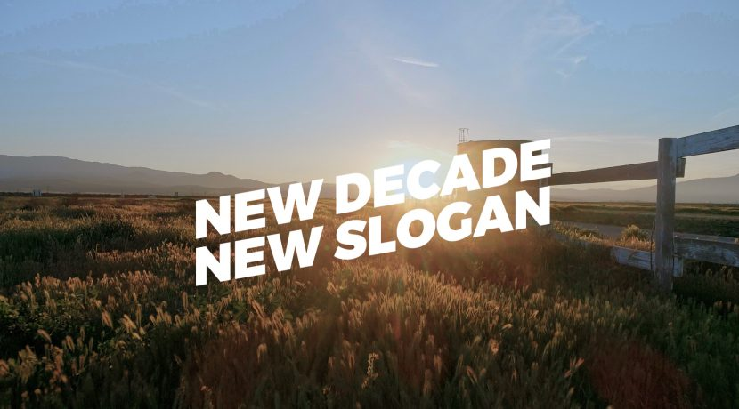 New Decade, New Slogan: Redefining Communications